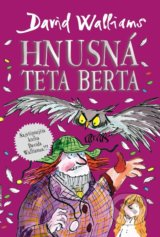 Hnusná teta Berta - David Walliams
