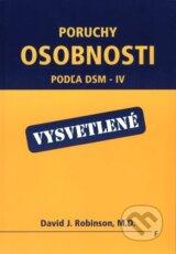 Poruchy osobnosti - podla DSM-IV - vysvetlene (David J. Robinson)