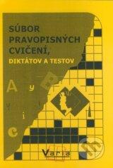 Subor pravopisnych cviceni, diktatov a testov (Marta Varsanyiova)