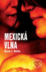 Mexicka vlna (Maxim E. Matkin)
