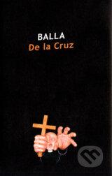 De la Cruz (Vlado Balla)