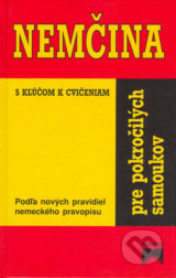 Nemcina pre pokrocilych samoukov (Veronika Bendova, Drahomira Kettnerova, Lea Tesarova)
