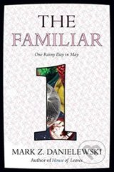 The Familiar (Volume 1)