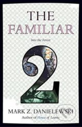 The Familiar (Volume 2)