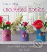 Cute and Easy Crocheted Cosies - Nicki Trench