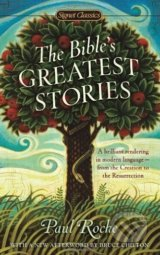 The Bible's Greatest Stories - Paul Roche