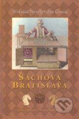 Sachova Bratislava (Mikulas Nevrly, Jan Comaj)