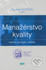 Manazerstvo kvality (Alexander Mateides a kolektiv)