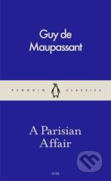 A Parisian Affair - Guy de Maupassant