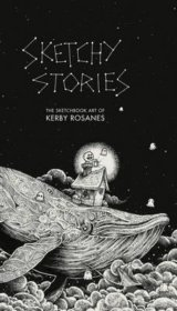Sketchy Stories - Kerby Rosanes