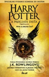 Harry Potter a prekliate dieta (J.K. Rowling, Jack Thorne, John Tiffany)