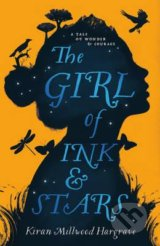 The Girl of Ink and Stars - Kiran Millwood-Hargrave