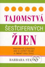 Tajomstva sestcifernych zien (Barbara Stanny)