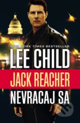 Nevracaj sa - Lee Child