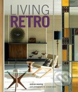 Living Retro - Andrew Weaving