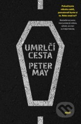 Umrlčí cesta - Peter May
