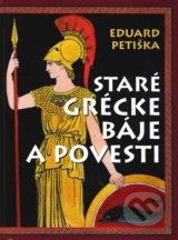 Stare grecke baje a povesti (Eduard Petiska, Vaclav Fiala)