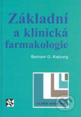 Zakladni a klinicka farmakologie (Bertram G. Katzung)