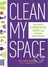 Clean My Space - Melissa Maker