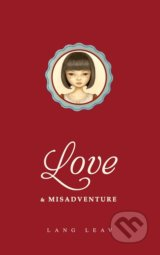 Love and Misadventure