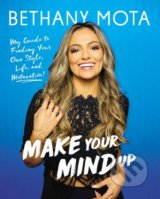 Make Your Mind Up - Bethany Mota