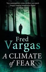 A Climate of Fear - Fred Vargas