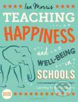 Teaching Happiness and Well-Being in Schools