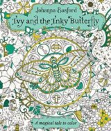 Ivy and the Inky Butterfly - Johanna Basford