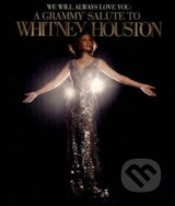 HOUSTON, WHITNEY: WE WILL ALWAYS LOVE YOU: A GRAMMY® SALUTE TO WHITNEY HOUSTON