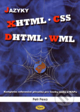 Jazyky XHTML - CSS - DHTML - WML