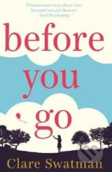 Before You Go - Clare Swatman