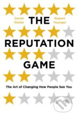 The Reputation Game - David Waller, Rupert Younger