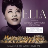 Ella Fitzgeral, London Sympony Orchestra: Someone To Watch Over me - Ella Fitzgerald