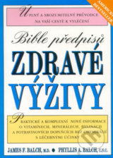 Bible predpisu zdrave vyzivy (James F. Balch)