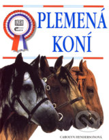 Plemena koni (Carolyn Hendersonova)