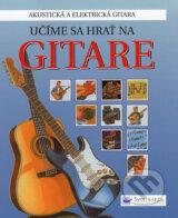 Ucime sa hrat na gitare (Louisa Somervilleova a kol.)
