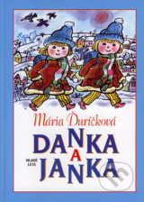 Danka a Janka (Maria Durickova)