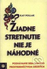 Ziadne stretnutie nie je nahodne (Kay Pollak)