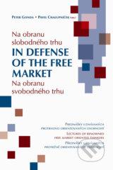 Na obranu slobodneho trhu (Peter Gonda, Pavel Chalupnicek)