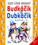 Budkacik a Dubkacik (Jozef Ciger Hronsky)