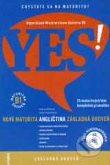 YES! Anglictina - nova maturita - zakladna uroven (B1) (Andrea Billikova, Sona Preloznikova)