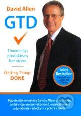 GTD - Umenie byt produktivny bez stresu (David Allen)