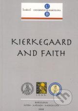 Faith and Reason: Kierkegaard's Legacy