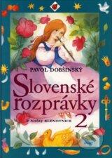 Slovenske rozpravky 2 (Pavol Dobsinsky)