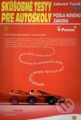 Skusobne testy pre autoskoly podla noveho zakona (Lubomir Tvorik)