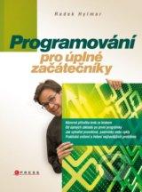 Programovani pro uplne zacatecniky (Radek Hylmar)