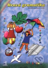 Hrava gramatika - Slovensky jazyk pre 4. rocnik (Miriam Pruzincova)