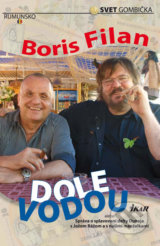 Dole vodou alebo Sprava o splavovani delty Dunaja s Jozom Razom a s nasimi manzelkami (Boris Filan)