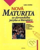 Nova maturita zo slovenskeho jazyka a literatury (Karel Dvorak)