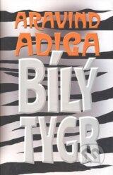 Bily tygr (Aravind Adiga)